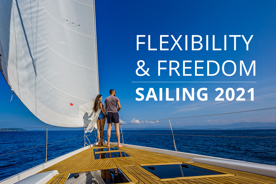 Freedom and flexibility for 2021 sailing